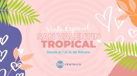 Guía de Compras: San Valentin Tropical